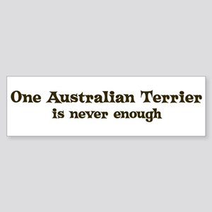 One Australian Terrier Bumper Sticker