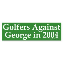 Golfers Against George Bush Bumper Sticker