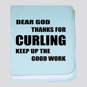 Dear god thanks for Curling Keep up t baby blanket