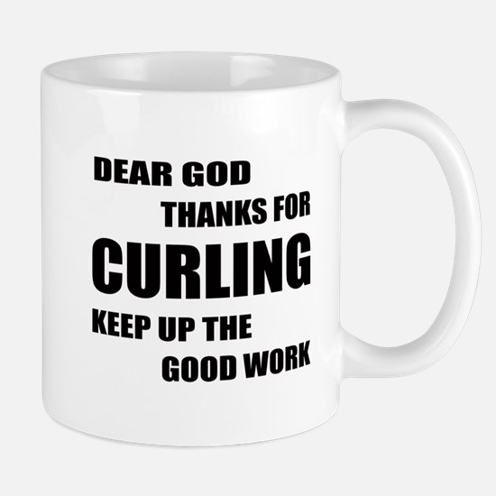 Dear god thanks for Curling Keep Mug