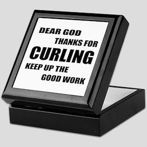 Dear god thanks for Curling Keep up t Keepsake Box