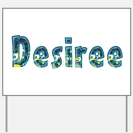 Desiree Under Sea Yard Sign