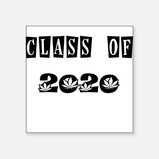 CLASS OF 2020 MARIJUANA Sticker