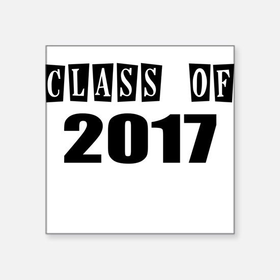 CLASS OF 2017 Sticker