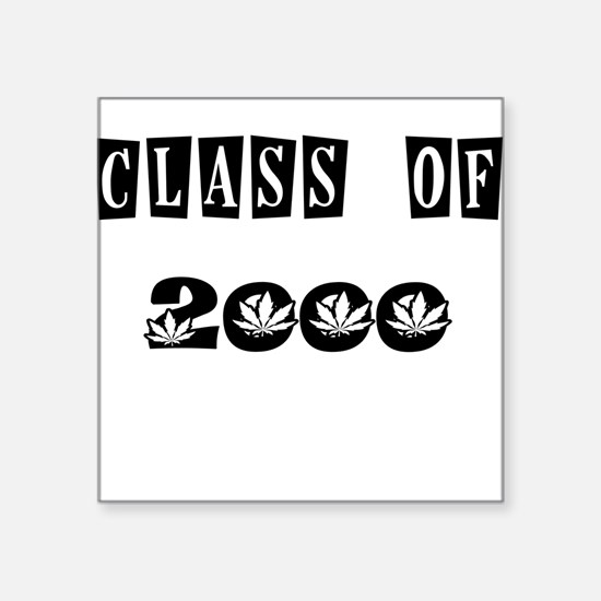 CLASS OF 2000 MARIJUANA Sticker