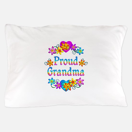 Proud Grandma Pillow Case