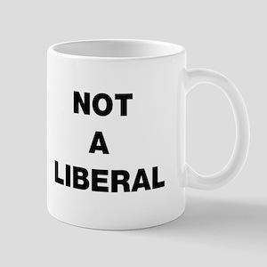 Not A Liberal Mug