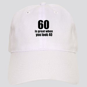 60 Is Great Birthday Designs Cap