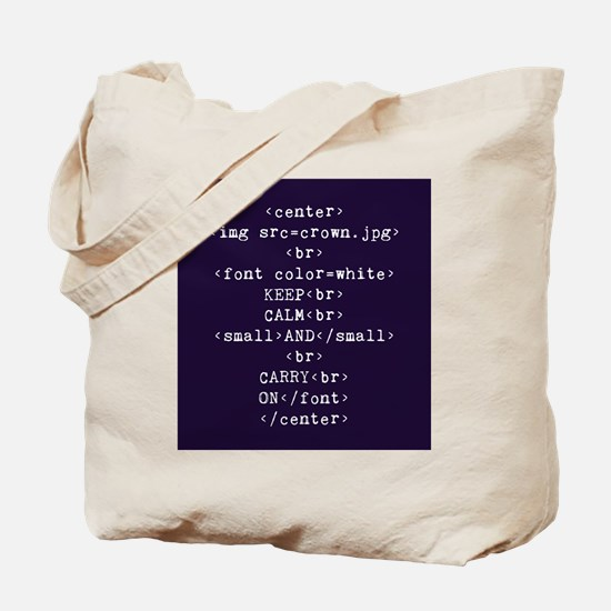 Keep Calm and HTML Tote Bag
