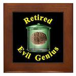 Retired Evil Genius Framed Tile
