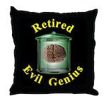 Retired Evil Genius Throw Pillow