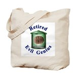 Retired Evil Genius Tote Bag