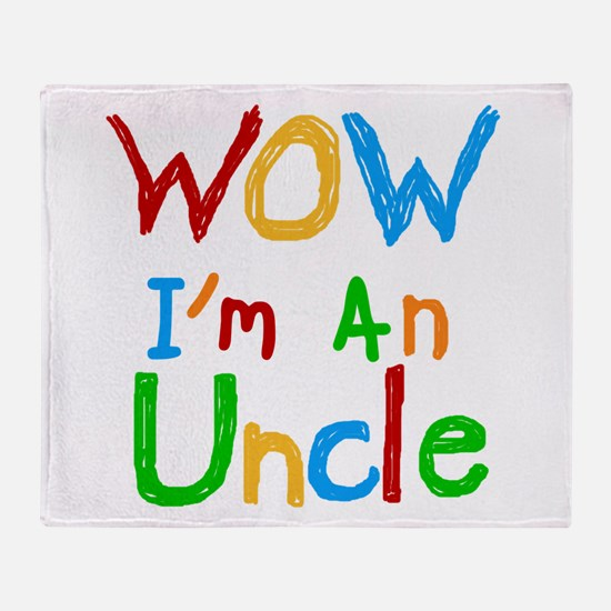 WOW I'm an Uncle Throw Blanket