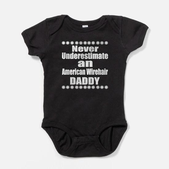 Never Underestimate American wirehai Baby Bodysuit