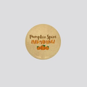 Pumpkin Spice EVERYTHING Mini Button