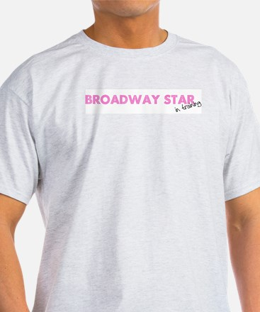 Broadway Star In Training Ash Grey T-Shirt