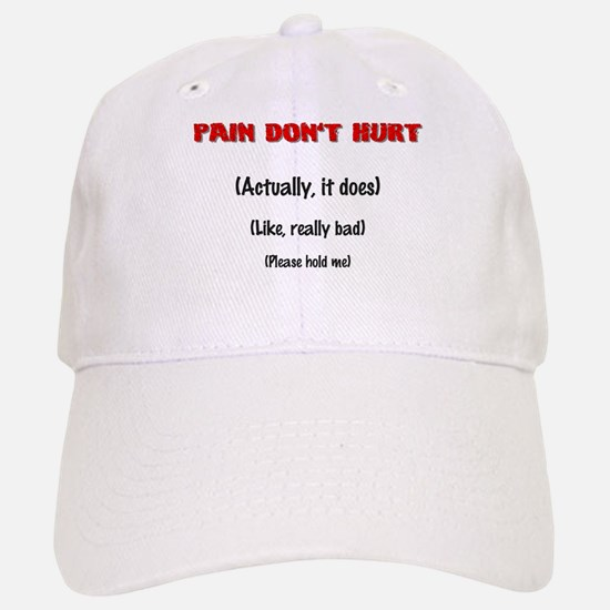 Pain Don't Hurt Baseball Baseball Cap