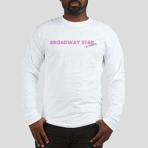 Broadway Star In Training Long Sleeve T-Shirt