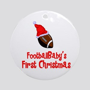 FootballBaby's First Christmas Ornament (Round)