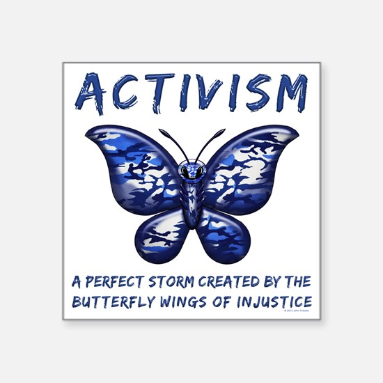 "Activism Square Sticker 3"" x 3"""