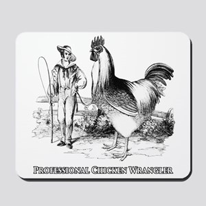 Chicken Wrangler Mousepad