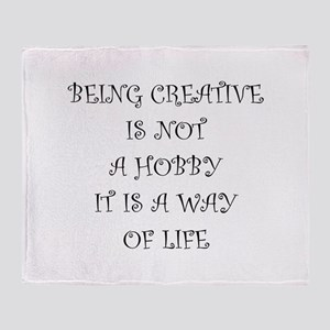 Being Creative Throw Blanket