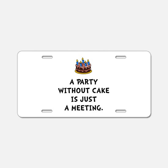 Cake Meeting Aluminum License Plate