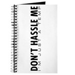 Don't Hassle Me Journal
