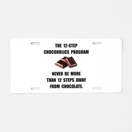 Chocoholics Program Aluminum License Plate