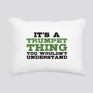 It's a Trumpet Thing Rectangular Canvas Pillow