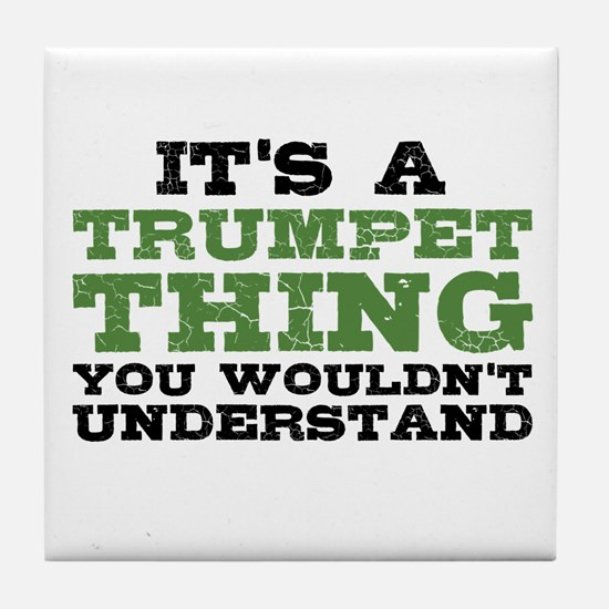 It's a Trumpet Thing Tile Coaster