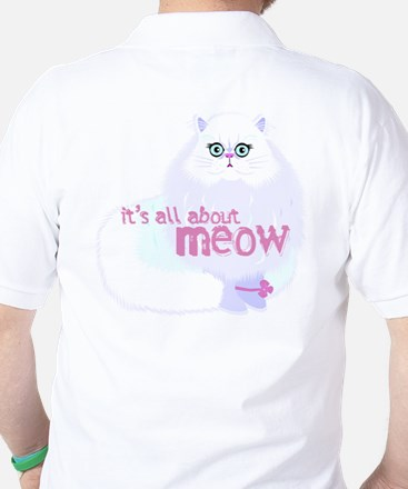 It's ALL about MEOW Golf Shirt