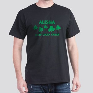 Alisha is my lucky charm Dark T-Shirt