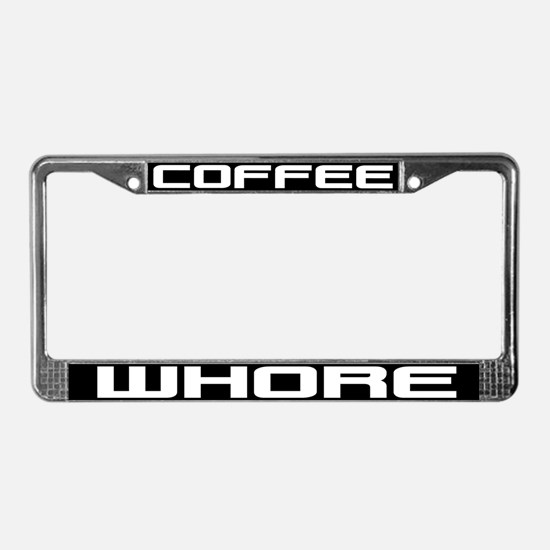 Coffee Whore License Plate Frame