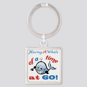 60th Birthday Humor (Whale) Square Keychain