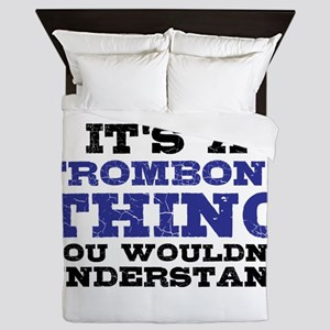 It's a Trombone Thing Queen Duvet