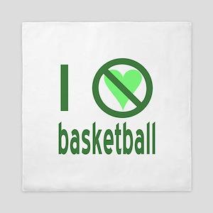 I Hate Basketball Queen Duvet