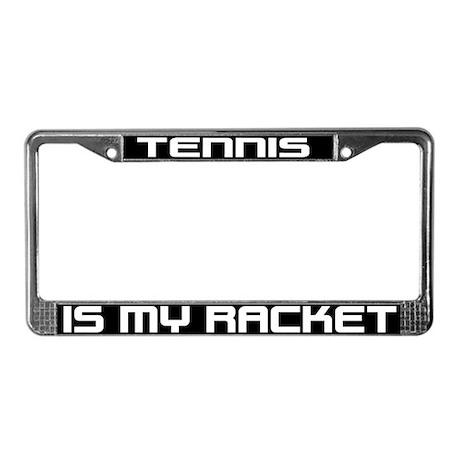 Tennis is my Racket License Plate Frame