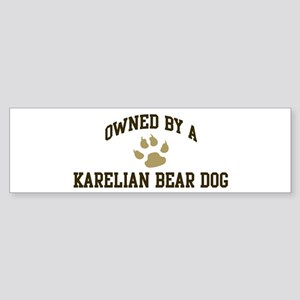 Karelian Bear Dog: Owned Bumper Sticker