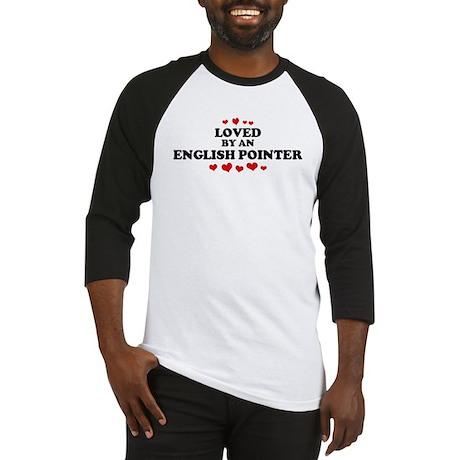 Loved: English Pointer Baseball Jersey