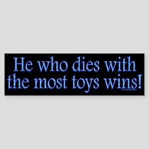 Most Toys Wins! Bumper Sticker