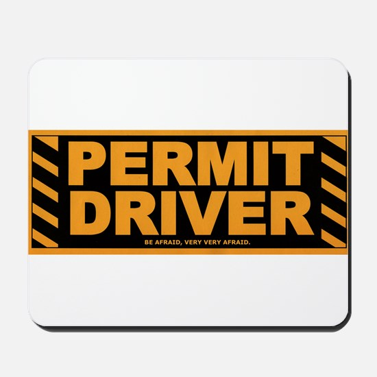 Permit Driver Wear Mousepad