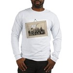 We're with the Band Long Sleeve T-Shirt