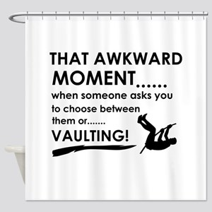 Awkward moment vaulting designs Shower Curtain