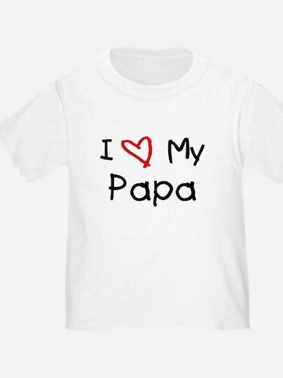 I Love My Papa T