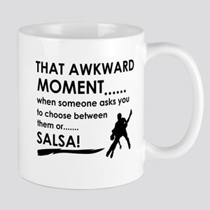 Awkward moment salsa designs Mug