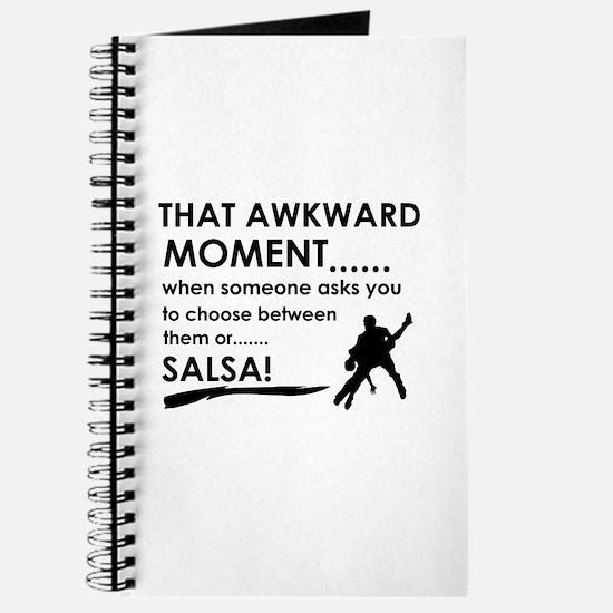 Awkward moment salsa designs Journal