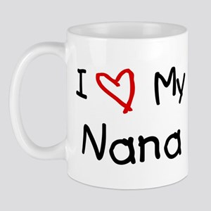 I Love My Nana Mug