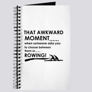Awkward moment rowing designs Journal