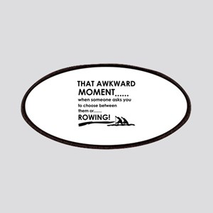 Awkward moment rowing designs Patches